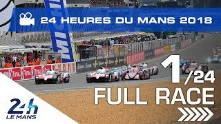 Download REPLAY - Race hour 1 - 2018 24 Hours of Le Mans Video