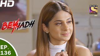Download Beyhadh - बेहद - Ep 136 - 18th Apr, 2017 Video