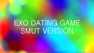 Download EXO - DATING GAME (smut ver.) Video