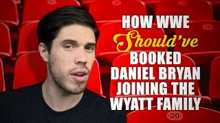 Download How WWE Should Have Booked: Daniel Bryan Joining The Wyatt Family Video