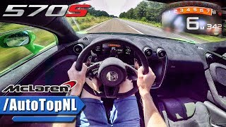 Download McLaren 570S AUTOBAHN POV ACCELERATION & TOP SPEED 342km/h!! by AutoTopNL Video