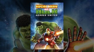 Download Iron Man & Hulk: Heroes United Video