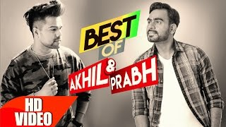 Download Best of Akhil & Prabh Gill | Punjabi Best Song Collection | Speed Records Video