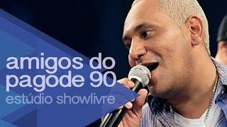 Download ″Recado a minha amada″, ″Temporal″ e ″Telegrama″ - Amigos do Pagode 90 no Estúdio Showlivre 2014 Video
