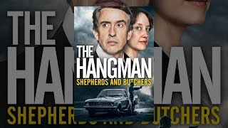 Download The Hangman: Shepherds and Butchers Video