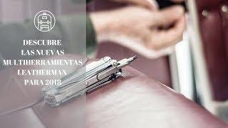 Download LAS ÚLTIMAS LEATHERMAN DEL MERCADO. Video