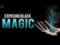 Download EXPOSING BLACK MAGIC Video