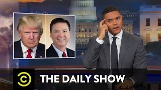 Download Trump Fires James Comey & Sally Yates Testifies: The Daily Show Video