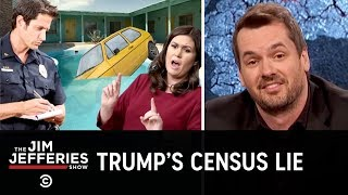Download Jim Slams the Proposal for a Citizenship Question on the U.S. Census - The Jim Jefferies Show Video