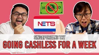Download Singaporeans Try: Going Cashless For A Week | EP 110 Video