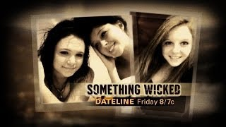 Download Dateline NBC ✹ SOMETHING WICKED ✹ Lesbian Sex Secret leads to the Murder of 16 Year Old Skylar Neese Video