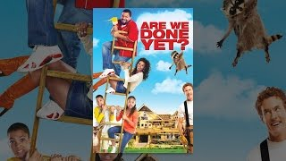 Download Are We Done Yet? Video