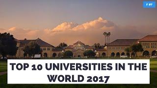 Download Top 10 Best Universities In The World 2017 Video
