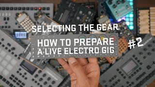 Download How to prepare a live electro gig Pt.2 (SELECT YOUR SYNTH) Video