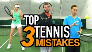 Download THE 3 BIGGEST MISTAKES THAT TENNIS PLAYERS MAKE Video