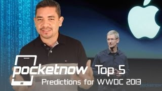 Download Top 5 Predictions for Apple's WWDC 2013   Pocketnow Video
