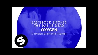 Download Eastblock Bitches - The Dab Is Dead Video