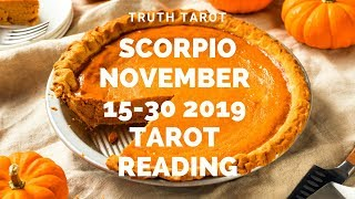 Download Scorpio~MY LIFE IS TOO GOOD FOR YOU TO SCREW IT UP Nov. 15-30 Tarot Reading Video