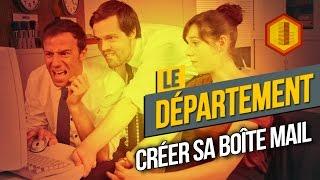 Download LE DÉPARTEMENT #4 Créer sa boîte mail Video