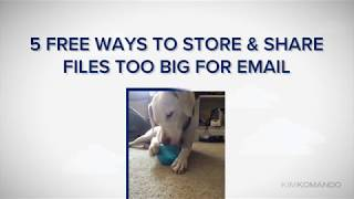 Download Five Free Ways To Store and Share Files Too Big For Email Video