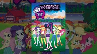 Download My Little Pony: Equestria Girls: Legend of Everfree (NV) Video