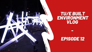 Download TU/e Built Environment VLOG #12 Video