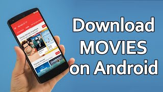 Download How To Download Movies for Free on Android Phone 2017 Video