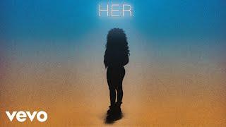 Download H.E.R. - Best Part (Audio) ft. Daniel Caesar Video
