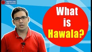 Download What is Hawala? Explained by Advocate Sanyog Vyas | Sanyog Vyas Law Classes Video