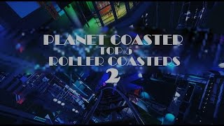 Download Planet Coaster - TOP 5 Best Themed Roller Coasters 2 Video
