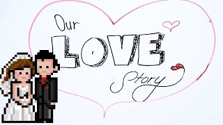 Download Our Love Story Video
