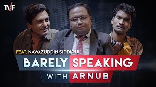 Download Barely Speaking with Arnub | Nawazuddin Siddiqui Video