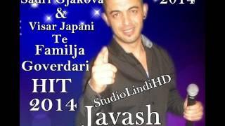 Download Sadri Gjakova (KINGII) & Visar Japani - Javash Met Djeg Për S'Gjalli HIT 2o14 Te Perparim Goverdari Video