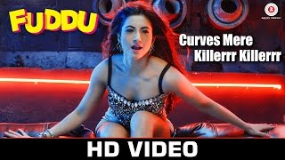 Download Curves Mere Killerrr Killerrr - Fuddu   Gauahar Khan   Jasmine Sandlas & Sumeet Bellary Video