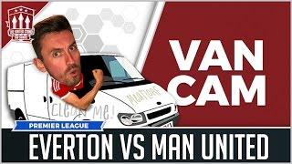 Download Everton vs Manchester United Preview Van Cam Video