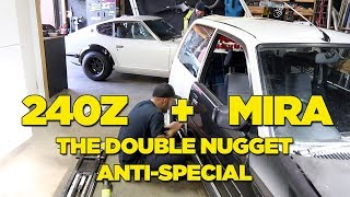Download The Double Nugget Anti-Special [240Z // MIRA] Video