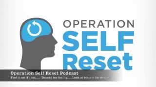 Download Introduction to the Operation Self Reset Podcast: What I am all about Video