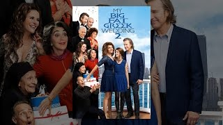 Download My Big Fat Greek Wedding 2 Video