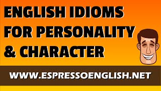 Download English Idioms for Personality & Character Video