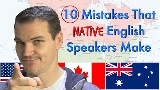 Download 10 Common Mistakes That Native English Speakers Make Video