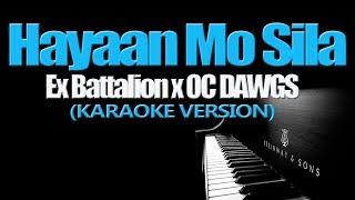 Download HAYAAN MO SILA - Ex Battalion x OC DAWGS (KARAOKE VERSION) Video