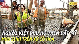 Download Người Việt phụ hồ trên đất Mỹ - MƯU SINH TRÊN XỨ CỜ HOA  LMT Chuyện huyền bí Video