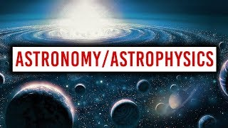Download What You Should Know About Getting a Career In Astronomy/Astrophysics Video