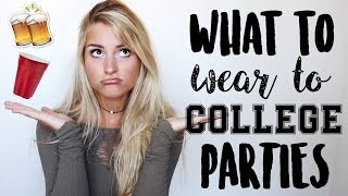 Download What to Wear to College Parties + Outfit Ideas Video