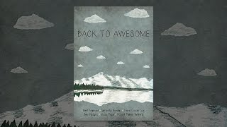 Download Back To Awesome Video