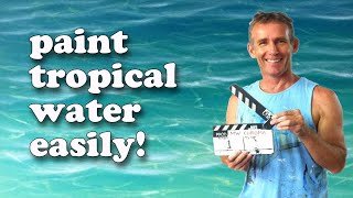 Download How To Paint Tropical Water - Paint Recipes with Mark Waller Video