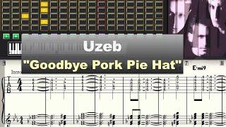 Download Uzeb ″Goodbye Pork Pie Hat″ Virtual Transcription Gilles Rea Video