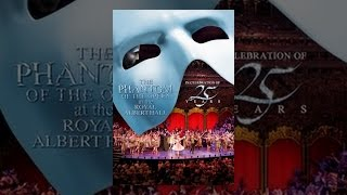 Download The Phantom of the Opera at the Royal Albert Hall Video