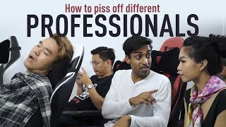 Download How To Piss Off Different Professionals Video