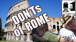 Download Visit Rome - The DONT'S of Visiting Rome, Italy Video